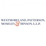 Westmoreland, Patterson, Moseley & Hinson, L.L.P.