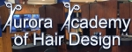 Aurora Academy of Hair Design Inc.